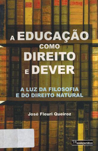 A educação como direito e dever: a luz da filosofia e do direito natural