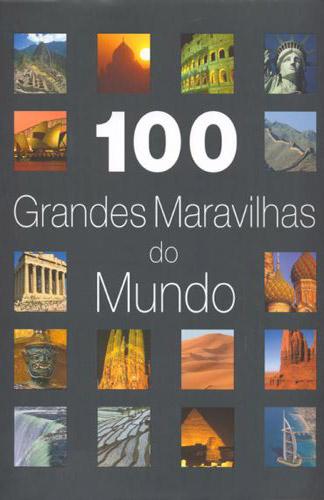 100 Grandes Maravilhas do Mundo
